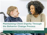 Maintaining Client Dignity Through the Behavior Change Process