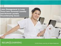 Linen Management in Long Term Care: Personal Laundry and General Laundry Housekeeping Issues